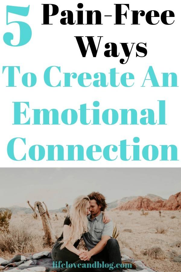 Tips to create an emotional connection / create an undeniable connection with your spouse