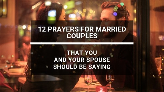 12 Best Prayers for Married Couples